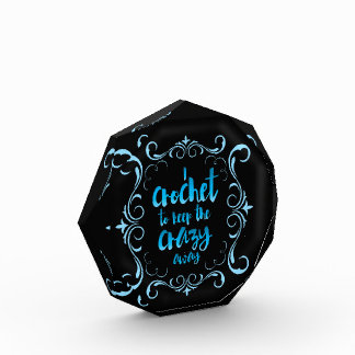 I Crochet to Keep the Crazy Away Blue Award
