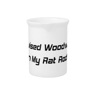 I Cruised Woodward In My Rat Rod Woodward Gifts Drink Pitchers