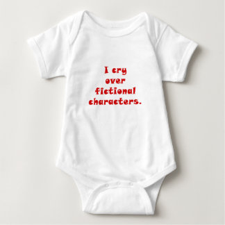 I Cry Over Fictional Characters Baby Bodysuit