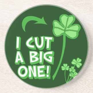 I Cut a BIG one! Coaster
