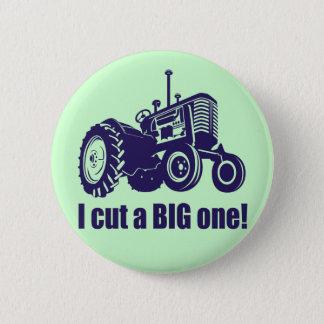 I Cut A Big One Landscaper Pinback Button