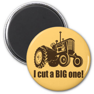 I Cut A Big One Tractor 2 Inch Round Magnet