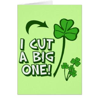 I Cut a Big Shamrock Card