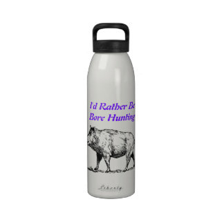 I d Rather Be Bore Hunting Water Bottle