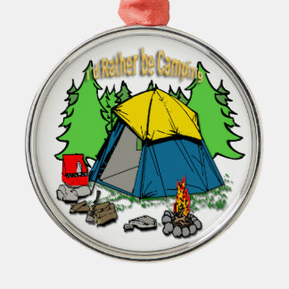 I d Rather Be Camping Ornament