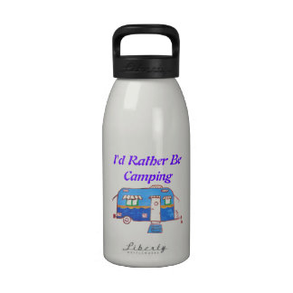 I d Rather Be Camping Painted Camper Reusable Water Bottle