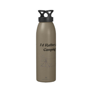I d Rather Be Camping Water Bottle
