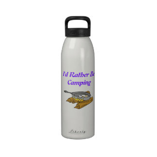I d Rather Be Camping Drinking Bottle