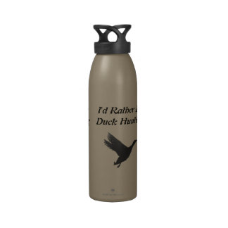 I d Rather Be Duck Hunting Drinking Bottles