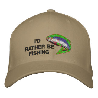 I D RATHER BE FISHING Cap Embroidered Hat