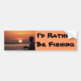 I d Rather Be Fishing man fishing in sunset Bumper Sticker