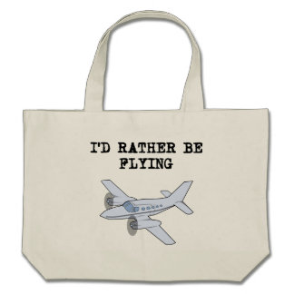 I d Rather Be Flying Tote Bags