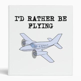 I d Rather Be Flying Vinyl Binder