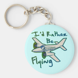 I d Rather Be Flying Keychain