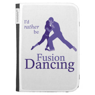 I d Rather Be Fusion Dancing Case For Kindle