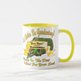 I'd Rather Be Gardening! Mug