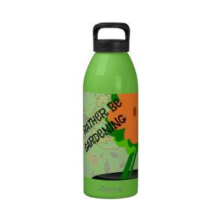I d Rather Be Gardening Reusable Water Bottle
