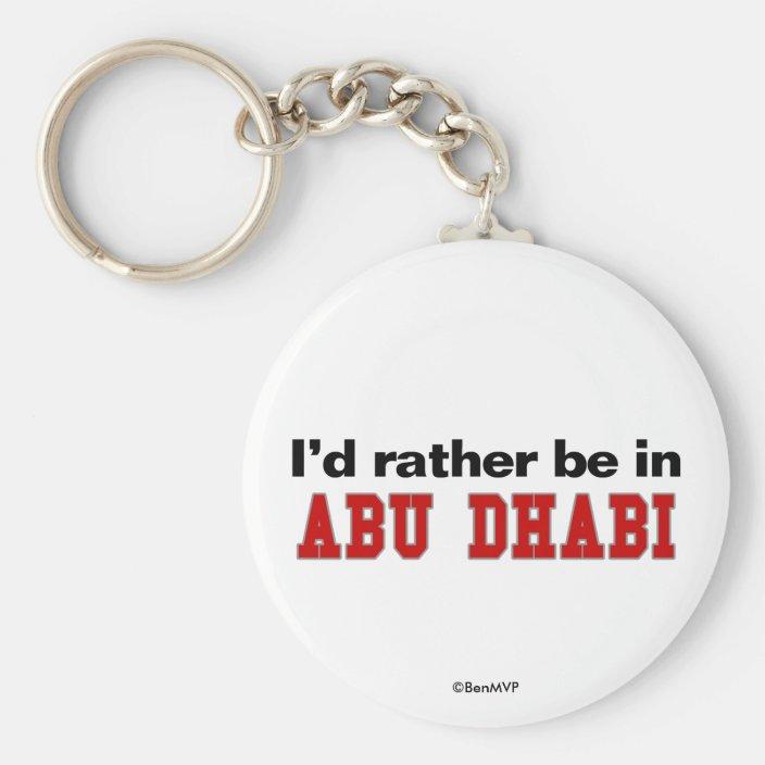 I'd Rather Be In Abu Dhabi Key Chain
