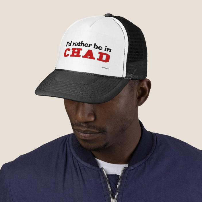 I'd Rather Be In Chad Mesh Hat