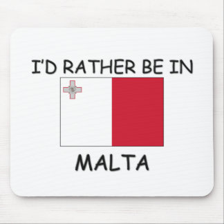 I d rather be in Malta Mouse Mat