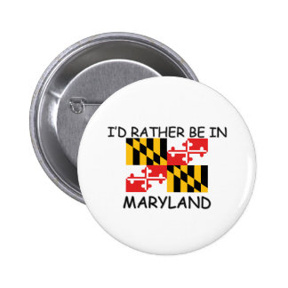 I d rather be in Maryland Pin