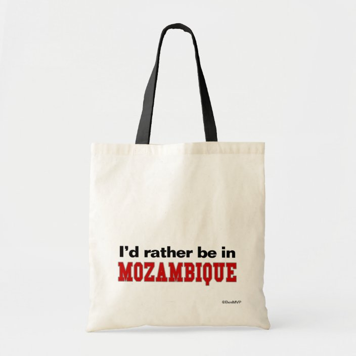 I'd Rather Be In Mozambique Bag