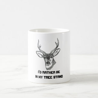 I'd Rather be in my Tree Stand Classic White Coffee Mug