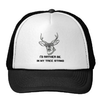 I'd Rather be in my Tree Stand Trucker Hat