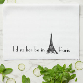 I d Rather Be In Paris Hand Towel