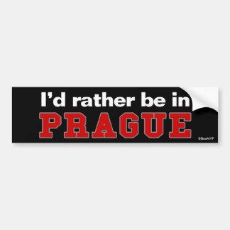 I d Rather Be In Prague Bumper Sticker