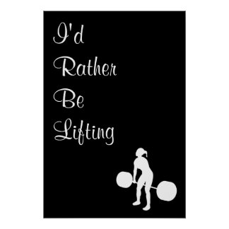 I d Rather Be Lifting - Crossfit Poster