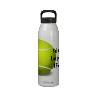 I d rather be playing TENNIS Water Bottle