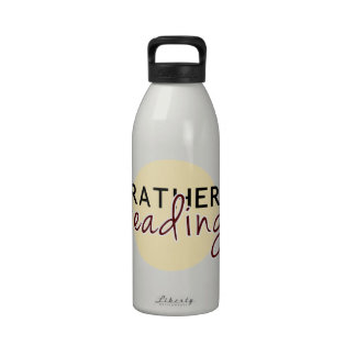 I d Rather Be Reading - For Book-Lovers Reusable Water Bottle