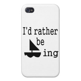 I d rather be sailing iPhone 4 cover