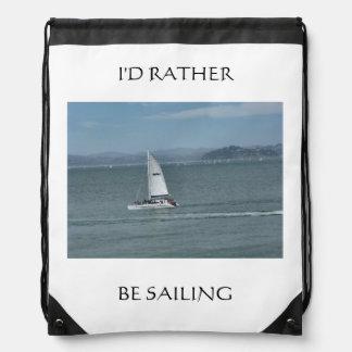 I d Rather Be Sailing Drawstring Backpack