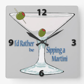 I d Rather Be Sipping a Martini SquareWall Clock