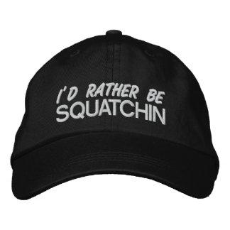 I d rather be squatchin baseball cap