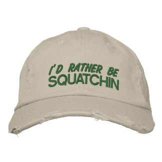 I d rather be squatchin - green embroidered hat