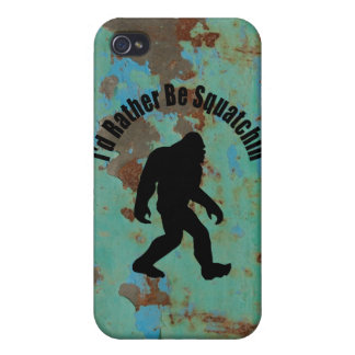 I d Rather Be Squatchin Covers For iPhone 4