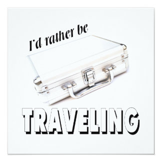I'd rather be traveling card