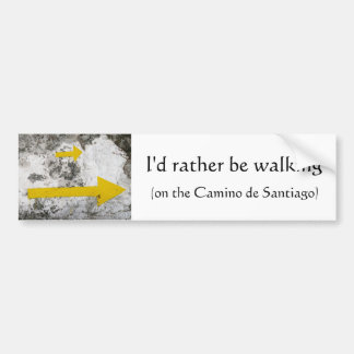 I d Rather Be Walking Bumper Sticker
