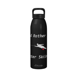 I d Rather Be Water Skiing Drinking Bottles