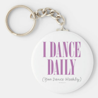I Dance Daily Keychain