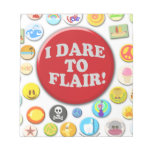 I Dare To Flair Note Pad