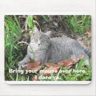 I dare ya. mouse mat