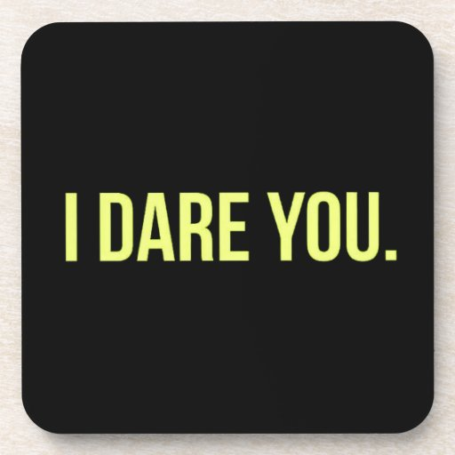 I DARE YOU FUNNY INSULTS DARING TRUTH CHALLENGES COASTER ...