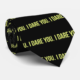 I DARE YOU FUNNY INSULTS DARING TRUTH CHALLENGES NECK TIE