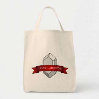 I Date Zircons Banner Tote Bag