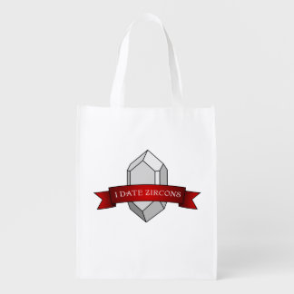 I Date Zircons Banner (Two-Sided) Grocery Bags