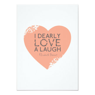I Dearly Love A Laugh - Jane Austen Quote Card